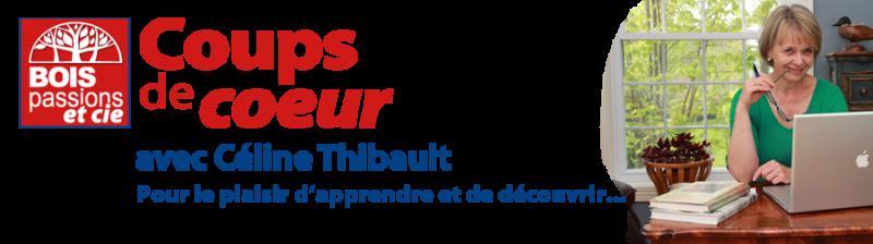 Coups de coeur avec Céline Thibault
