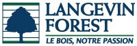 Langevin et Forest, Le bois notre passion